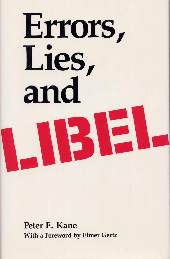 Errors, Lies, and Libel By Kane, Peter E.