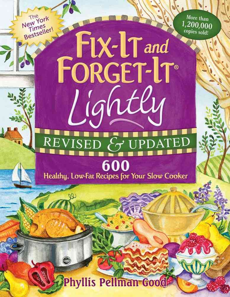 Fix-It and Forget-It Lightly By Good, Phyllis Pellman