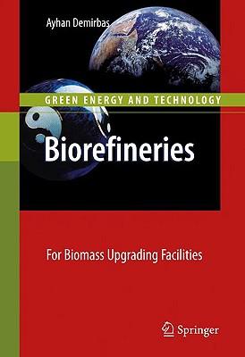 Biorefineries By Demirbas, Ayhan