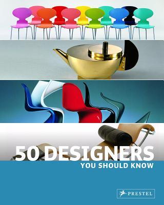 50 Designers You Should Know By Hellmann, Claudia/ Kozel, Nina/ Dutching, Hajo